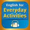 English for Everyday Activities (AppStore Link)