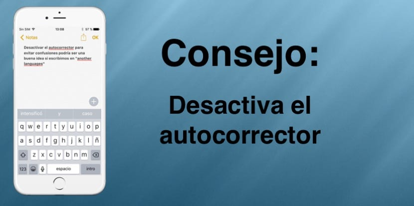 Quitar autocorrector del iPhone