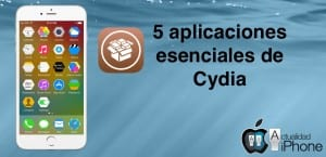 5 tweaks imprescindibles de Cydia