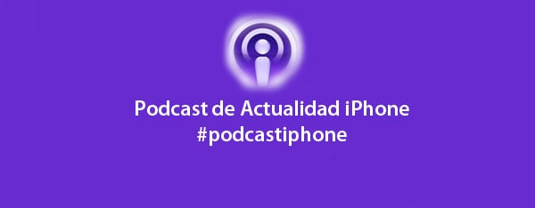 podcast305 Podcast 3x05 de Actualidad iPhone