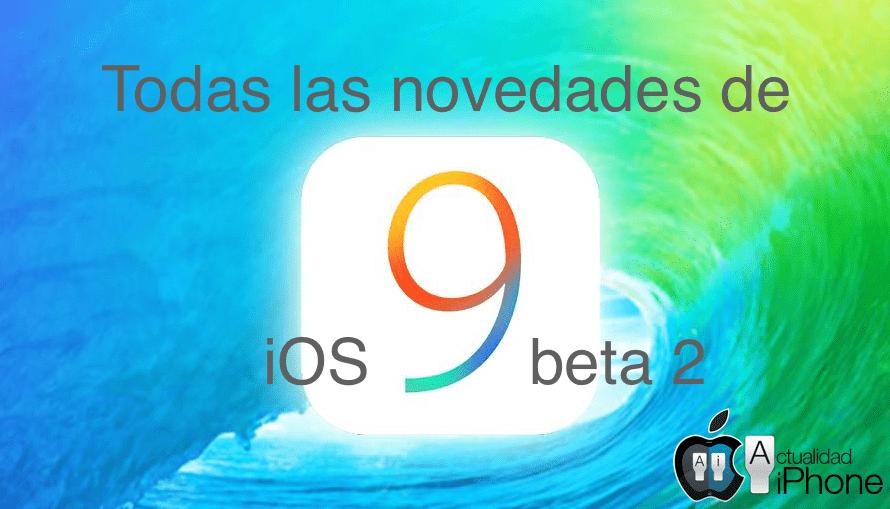 Todas las novedades de iOS 9 beta 2