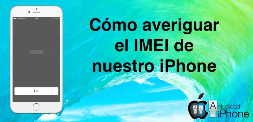 Averiguar IMEI del iPhone