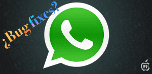 bug fixes en WhatsApp