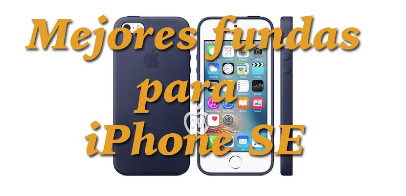 Mejores fundas para iPhone SE