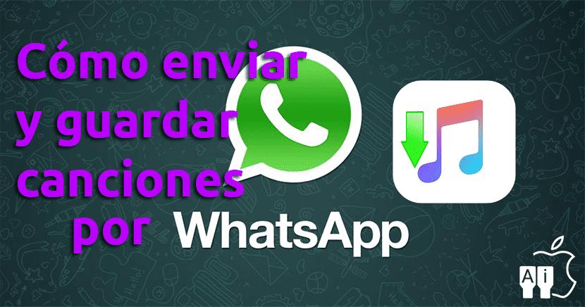 Enviar canciones por WhatsApp