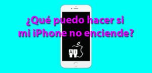 ¿Qué puedo hacer si mi iPhone no enciende?