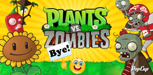 Adiós, Plants vs. Zombies