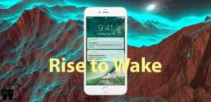 Rise to Wake de iOS 10