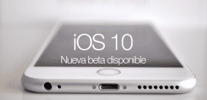 Disponible nueva beta de iOS 10