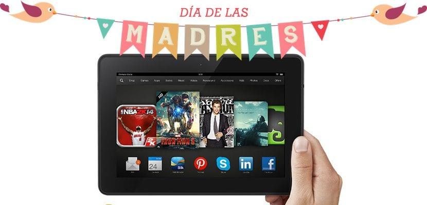 Kindle Fire - Día de la Madre