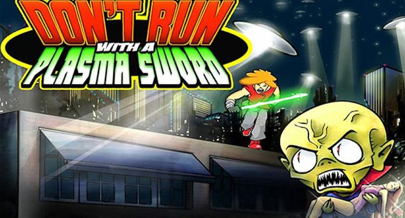 No corras con una espada de plasma