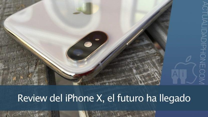 Analizamos el iPhone X, el teléfono que marcará una era