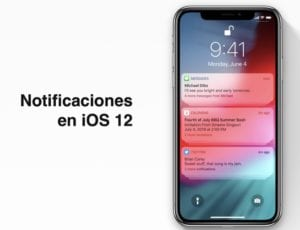 Notificaciones iOS 12 en grupo