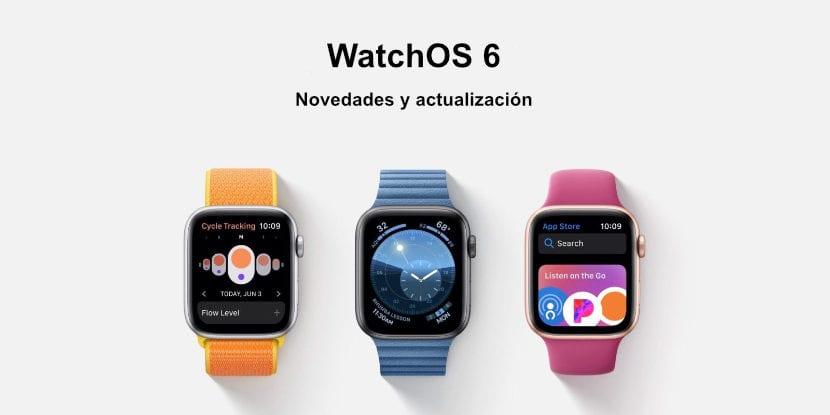 WatchOS 6 novedades y actualización
