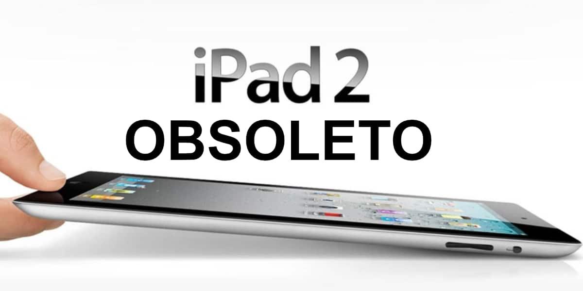 iPad 2 obsoleto