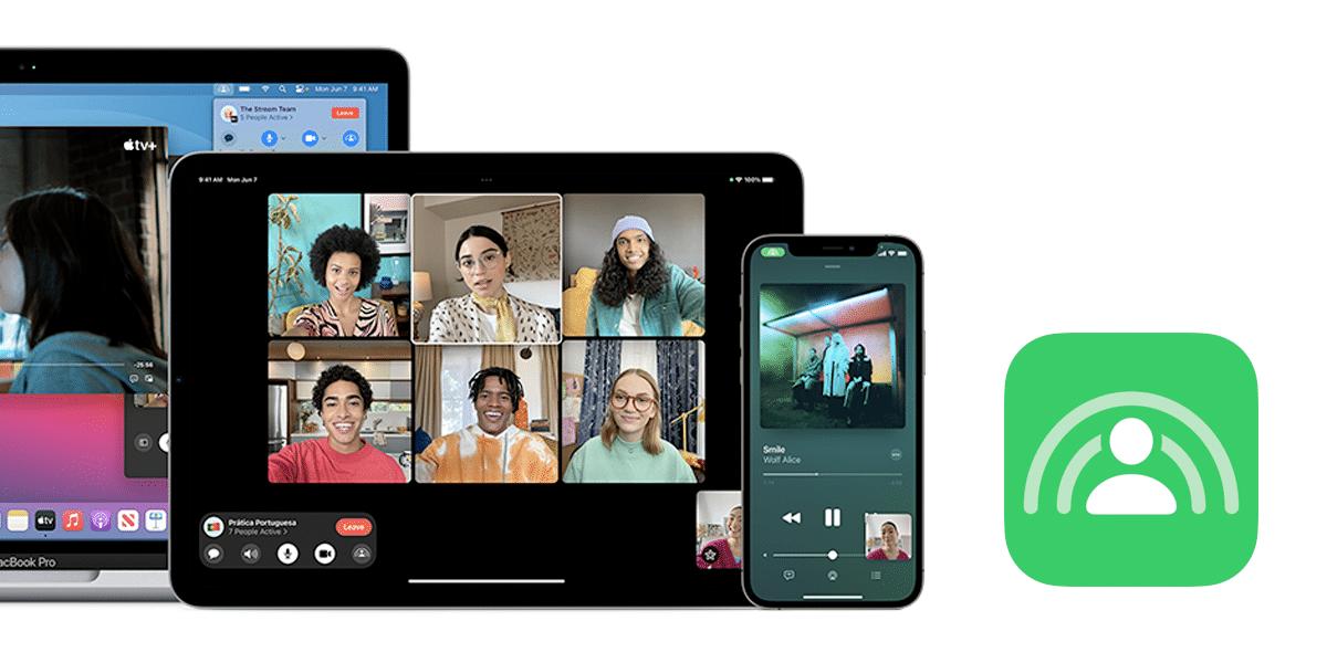 SharePlay, lo nuevo de iOS, iPadOS, tvOS 15 y macOS Monterey